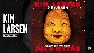 Kim Larsen & Kjukken - Juletræet med sin pynt (Official Audio)