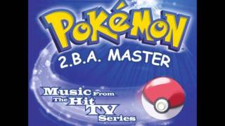 "Pokemon 2.B.A. Master #1 - ""Pokemon Theme"" by Jason Paige"