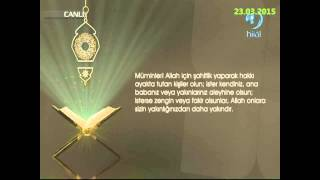 23-03-2015 Nisa Suresi 135. Ayetinin Meali - Yükselen Sözler – HİLAL TV