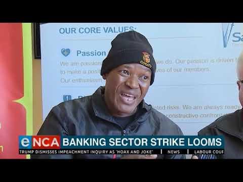 Banking sector strike looms