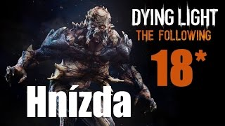 CZ tit. | Let's Play | DYING LIGHT: The Following | #18 | NIGHTMARE | 1080p