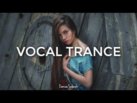 ♫ Amazing Emotional Vocal Trance Mix 2017 ♫ | 40
