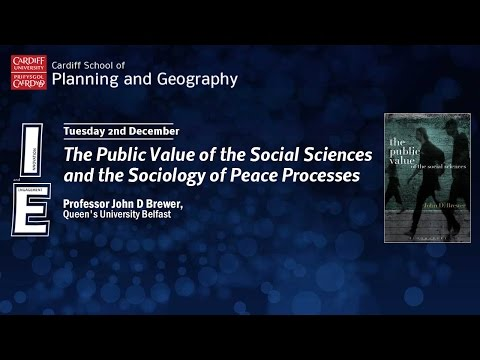 The Public Value of the Social Sciences and the Sociology of Peace Processes