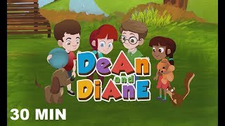 Dean and Diane ~ Journey Between Values ~ Enjoy Our Original Cartoon Kids Videos and Kids Songs