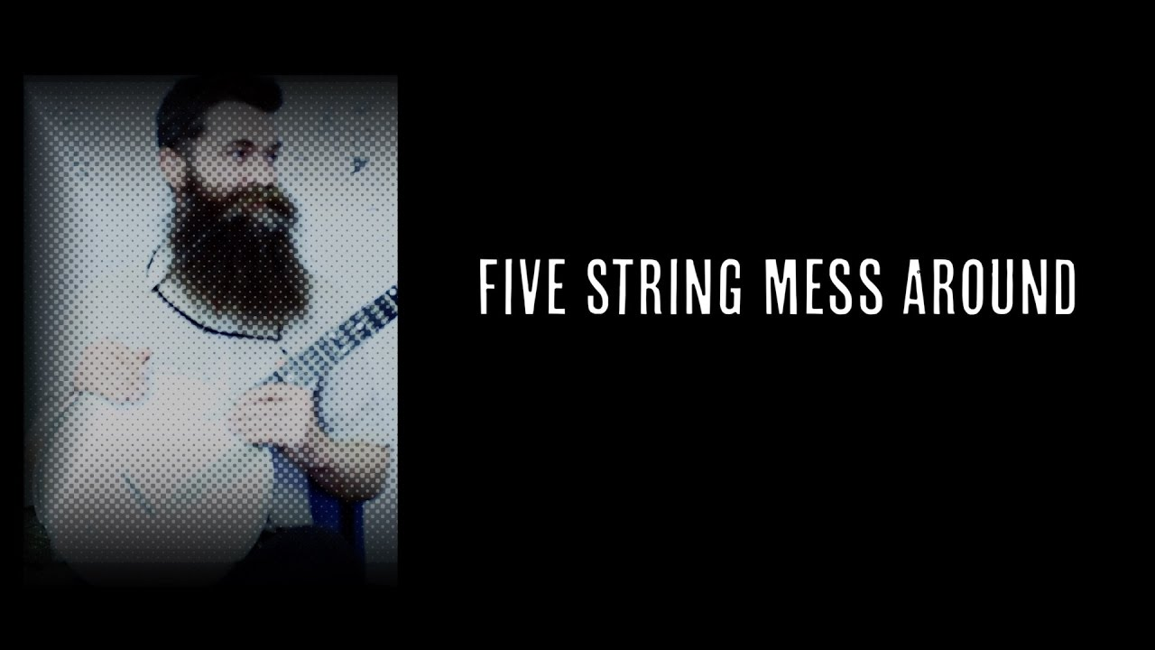 5 String Mess Around - Episode 009 - Aaron Jonah Lewis  (Clawhammer Banjo Lessons + Hangout)