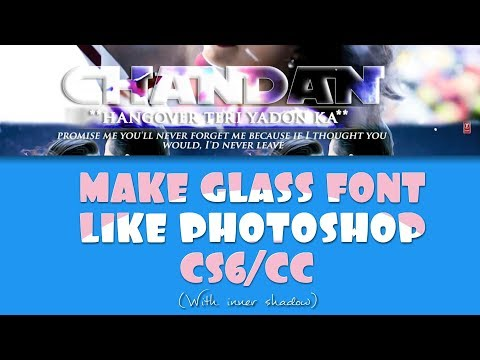 Make glass font with inner shadow like cs6/cc | Android | Chandan Creation
