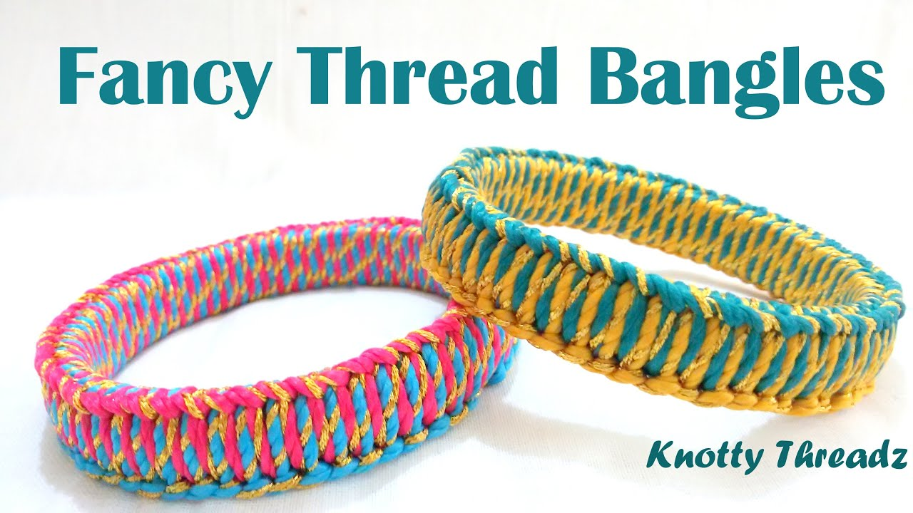 fancy at youtube make thread to how home bangles tutorial watch