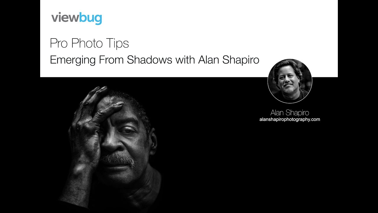 Pro photo tips emerging from shadows with alan shapiro