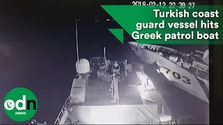 Turkish coast guard vessel hits Greek patrol boat
