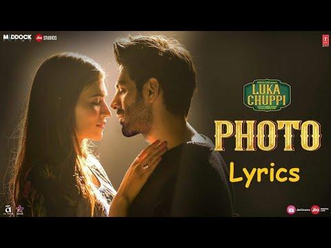 Luka Chuppi: Photo Song  Photo Song With Lyrics Mai Dekhu Teri Photo Sa Sa Bar Kure