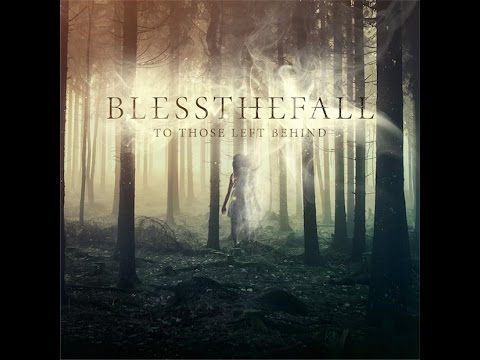 Blessthefall - To Those Left Behind (FULL ALBUM)