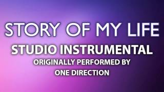 Story Of My Life (Cover Instrumental) [In the Style of One Direction]