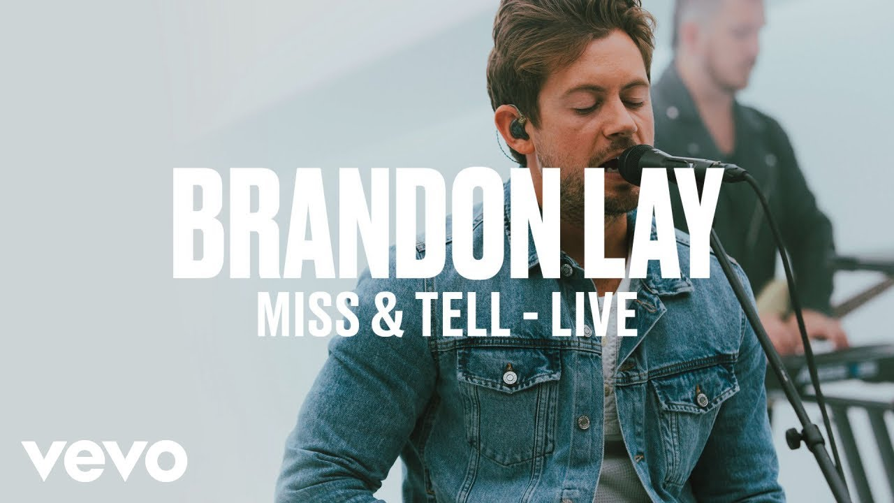 Brandon Lay — Miss & Tell (Live) | Vevo DSCVR ARTISTS TO WATCH 2019