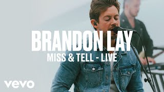 Brandon Lay Miss Tell Live Vevo DSCVR ARTISTS TO WATCH 2019.mp3