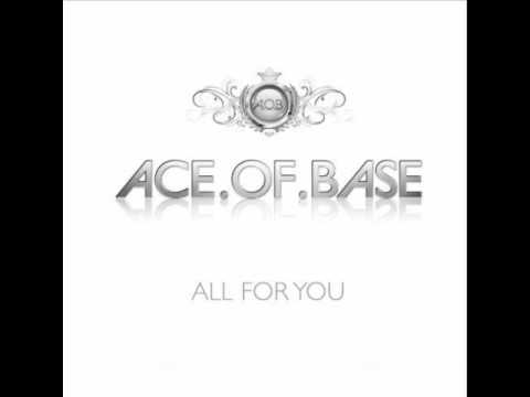 Ace of Base - All For You [Dance Version]