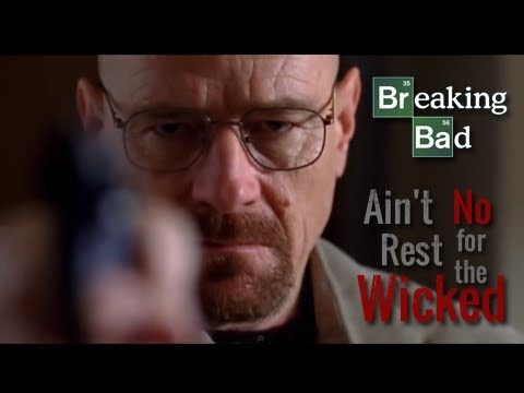 Breaking Bad    Ain't No Rest For The Wicked