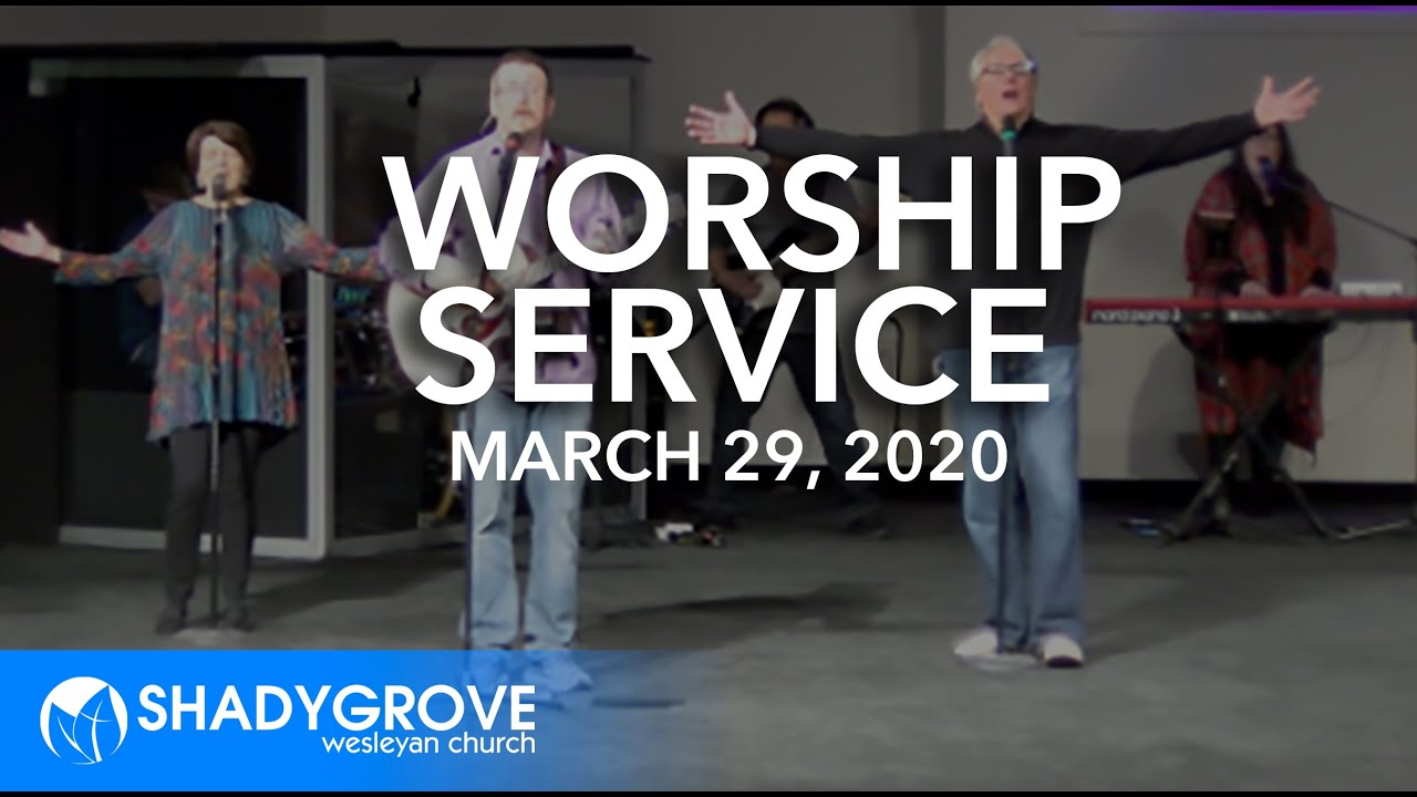 Worship Service -Shady Grove | March 29