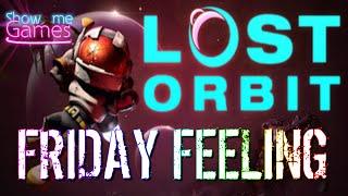 FRIDAY FEELING - Lost Orbit