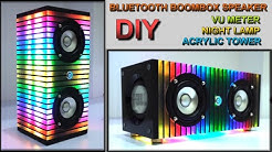 DIY Bluetooth Boombox Speaker | Night Lamp #02 | VU Meter | Acrylic Tower