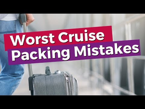 9 Worst Cruise Packing Mistakes Cruisers Make !