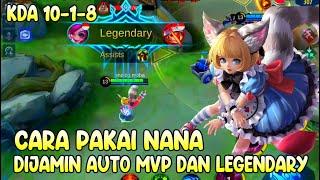 Begini Cara Pakai Nana, Pasti Auto MVP dan Legendary - Nana Mobile Legends