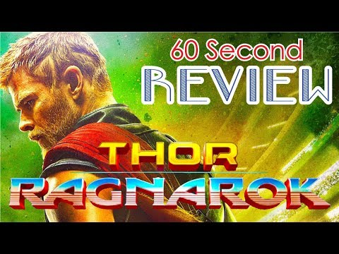 Thor: Ragnarok 60ish Sec Review (Spoiler FREE)