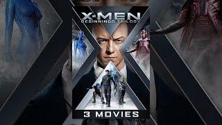 Люди Икс: Начало. Трилогия