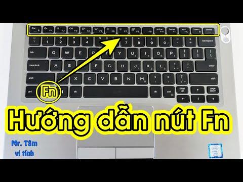 Hướng Dẫn Sử Dụng Nút Phím Chức Năng Fn Trên Bàn Phím Laptop | How To Use Fn Key