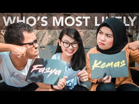 Who's Most Likely Challenge w/ Fasya Aldia & Kemas Reza