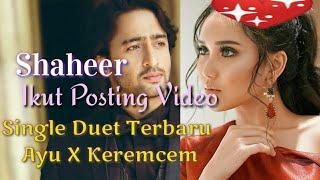 Heboh Shaheer Ikut Posting Single Duet Terbaru Ayu Ting Ting x Keremcem di Akun Instagramnya
