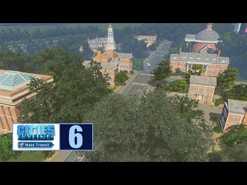 Let's Play | Cities Skylines | Building a College