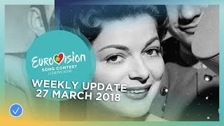 Eurovision Song Contest - Weekly Update 27 March 2018