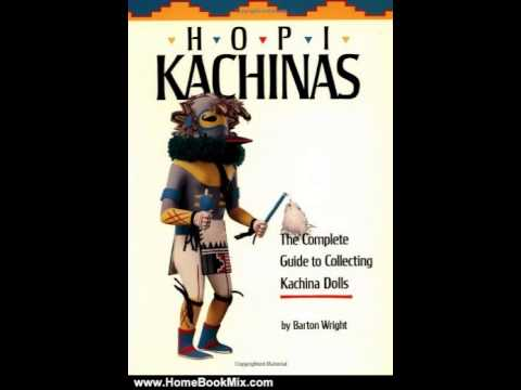 Home Book Review Hopi Kachinas The Complete Guide To Collecting