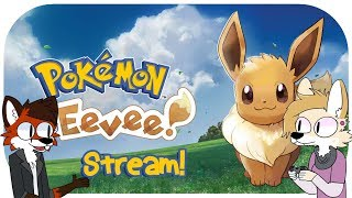 Furry Games Livestream - Pokemon Let's Go Evee!