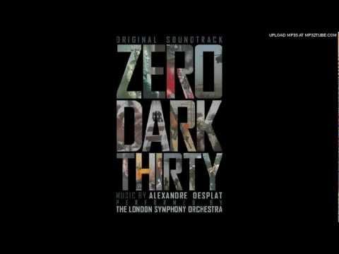 Zero Dark Thirty [Soundtrack] - 01 - Flight To Compound