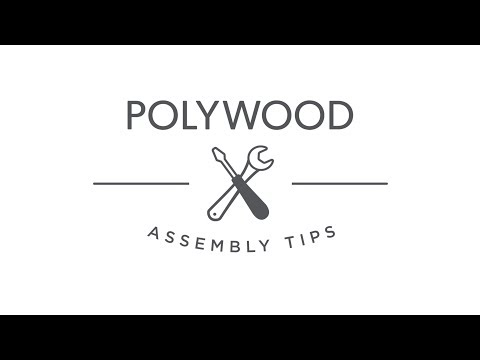 POLYWOOD Furniture Assembly Tips & Tricks