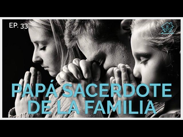 Papá sacerdote de la Familia   El ángel de tu hogar
