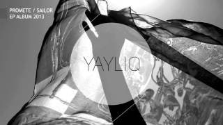 Baixar PRoMete - Yayliq ft. Sailor (Single 2013)
