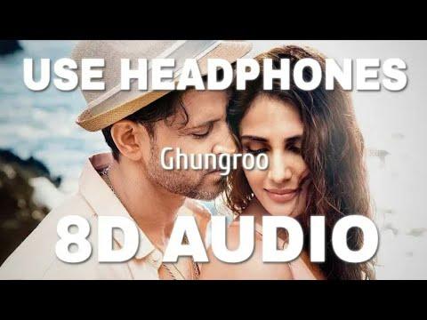 ghungroo-(8d-audio)---war-|-hrithik-roshan,-vaani-kapoor