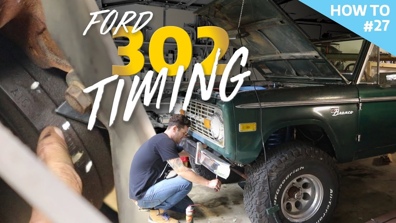 ford 302: setting the timing without timing marks h2 #27