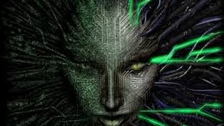 Here come the Classics! - System Shock 2- Intro