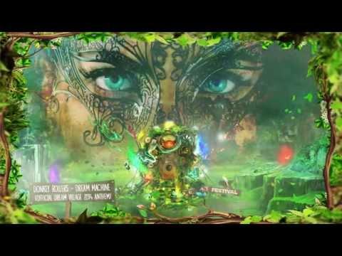 Donkey Rollers - Dream Machine (Official Dream Village 2014 anthem)