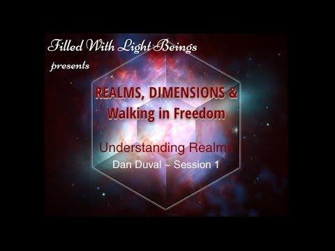 Understanding Realms ~ Dan Duval  Session 1