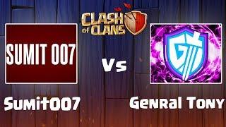 General Tony vs Sumit007 - Biggest Clan War - Clash of Clans - COC