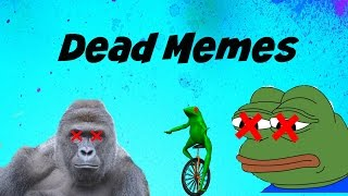 Dead Meme Compilation