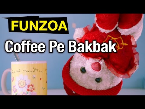 Coffee Pe Bakbak- Girl Asks Boy Out For Coffee | Funny Hindi Funzoa Mimi Teddy Video | Dating Song