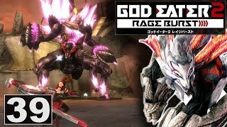 Let's Play God Eater 2 Rage Burst | Ep.39 | Susanoo