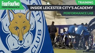 Inside the Leicester City Academy | Performance Lab