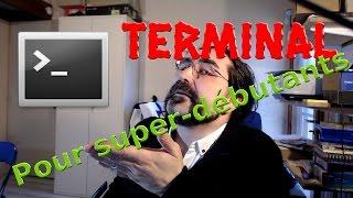 Terminal pour super-débutants (Ubuntu / Debian)