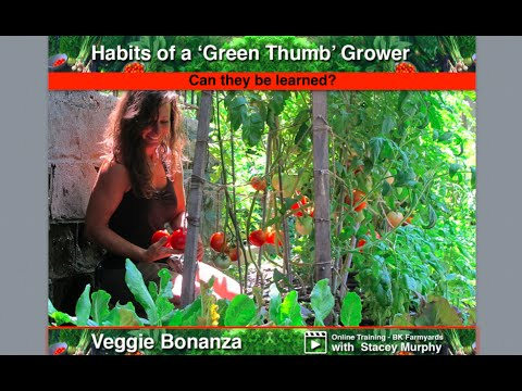 14 Habits of Green Thumb Growers:  Can they be learned?